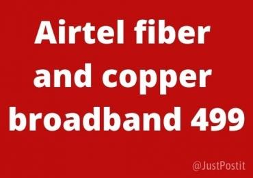 Airtel fiber and copper broadband